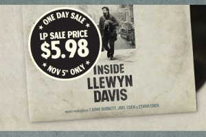 "ONE DAY ONLY – ""Inside Llewyn Davis"" Vinyl Soundtrack Sale 11/5"