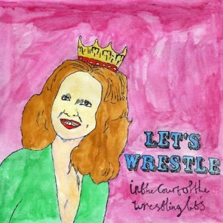 CD Review: Let's Wrestle — In the Court of Let's Wrestle; Playing 529 with Quasi, April 27
